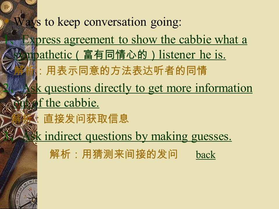 Ways to keep conversation going: