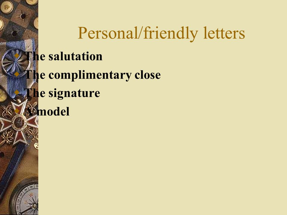 Personal/friendly letters