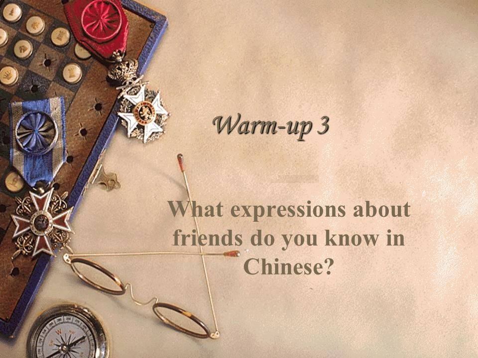 What expressions about friends do you know in Chinese