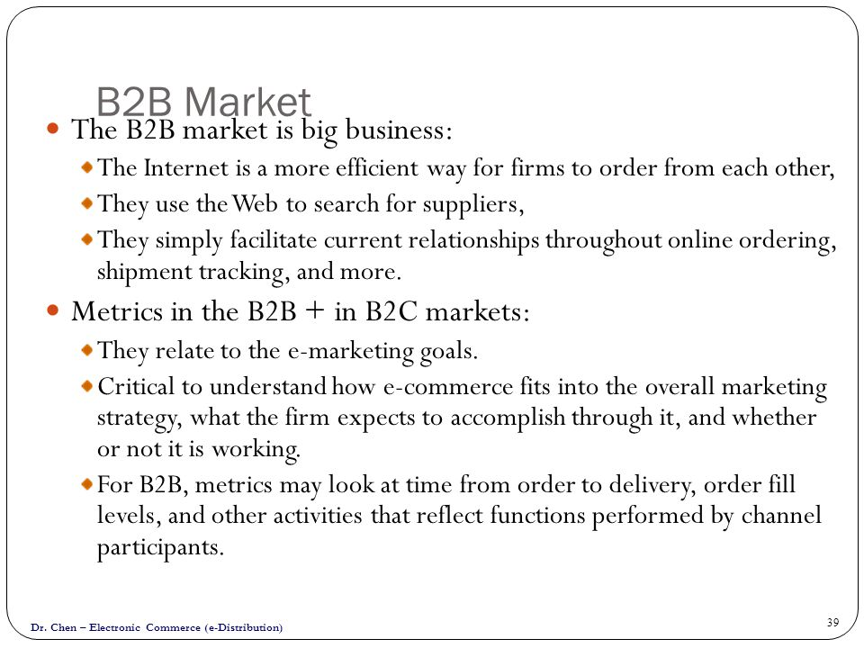 B2B Market The B2B market is big business: