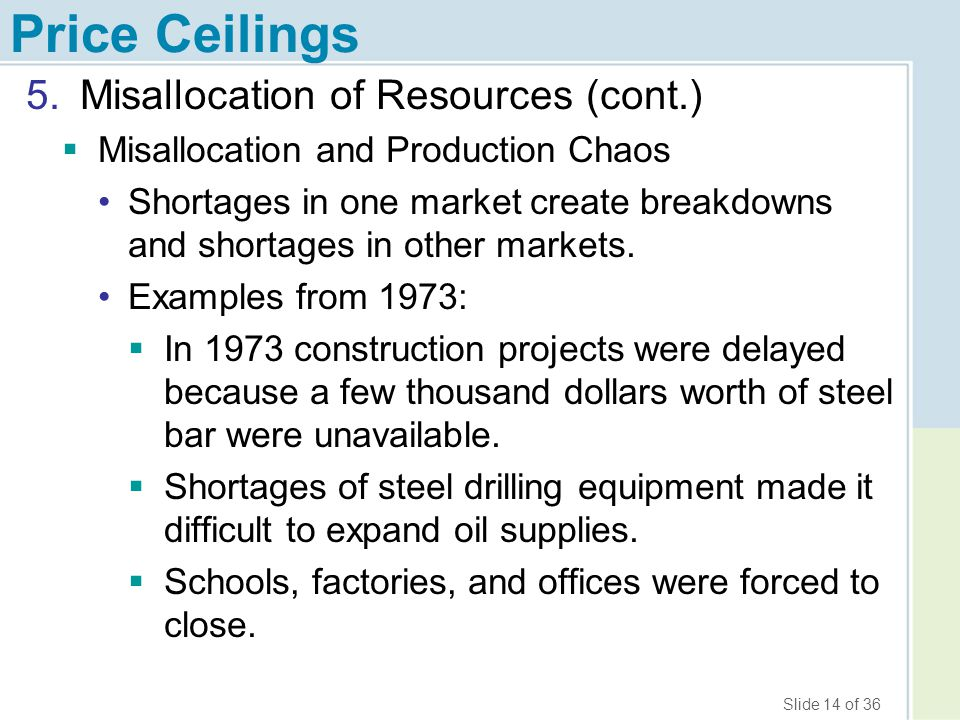 Price Ceilings Misallocation of Resources (cont.)
