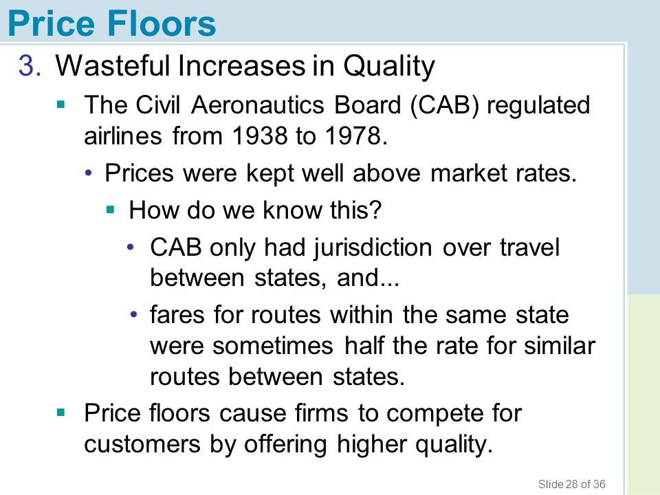 Price Floors Wasteful Increases in Quality