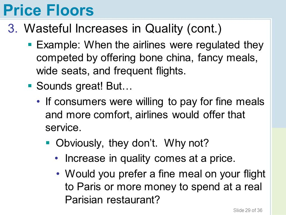Price Floors Wasteful Increases in Quality (cont.)