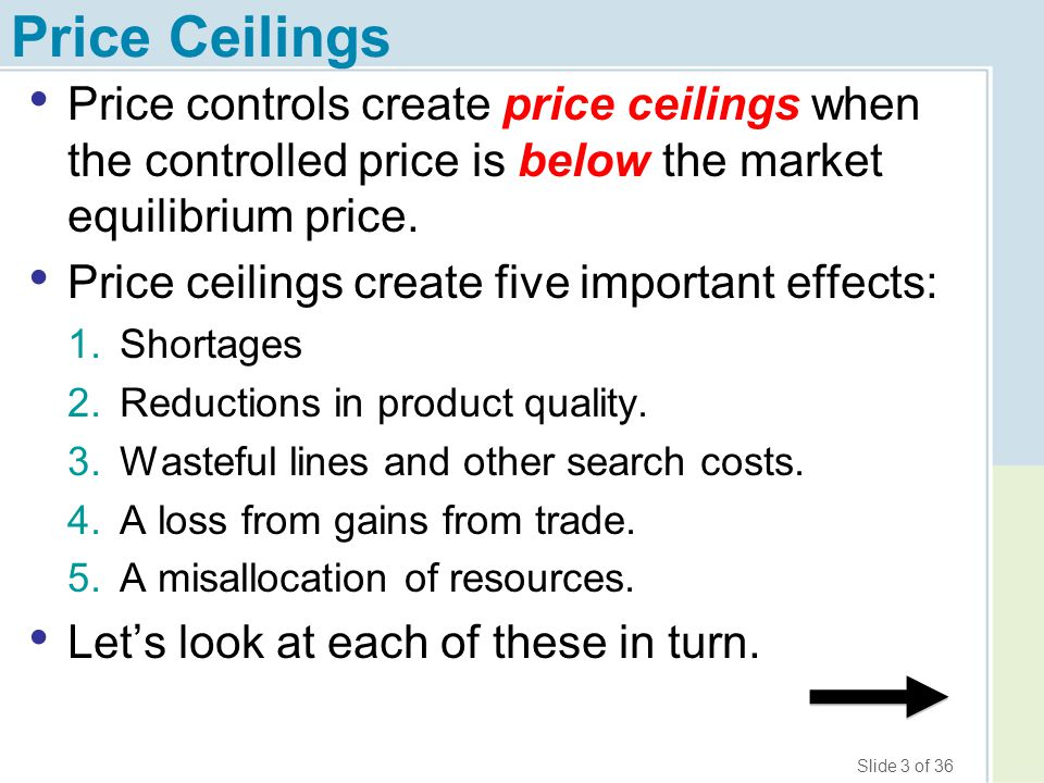 Price Ceilings Price controls create price ceilings when the controlled price is below the market equilibrium price.