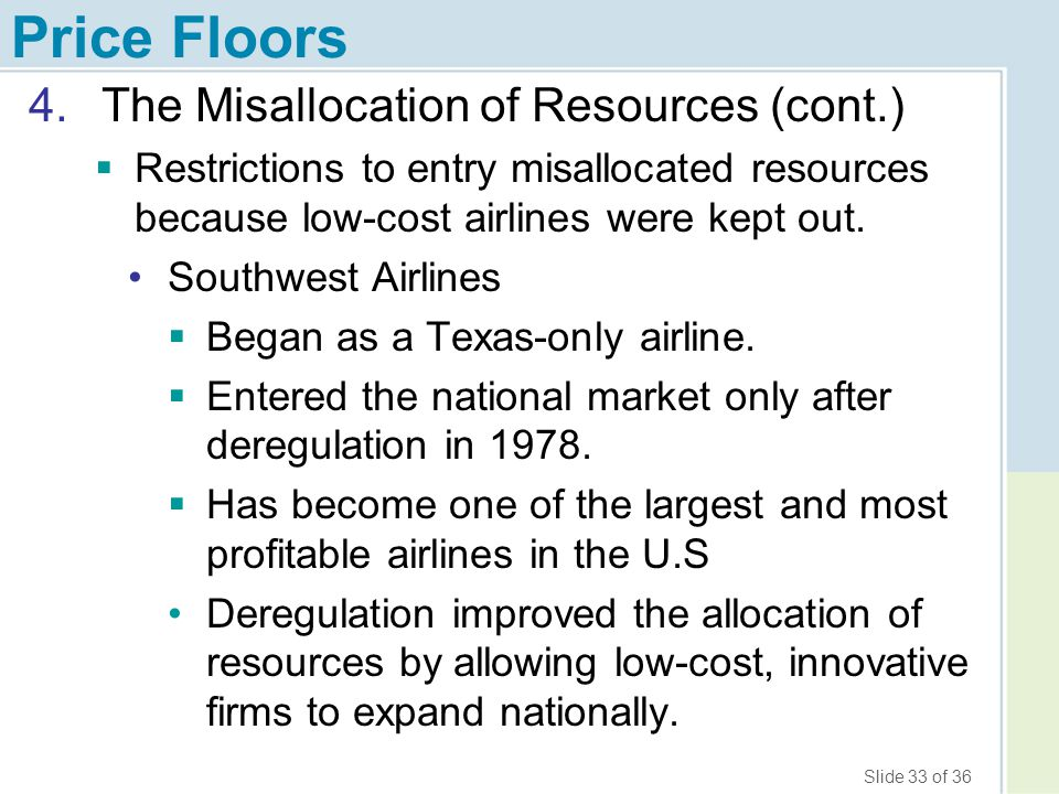Price Floors The Misallocation of Resources (cont.)