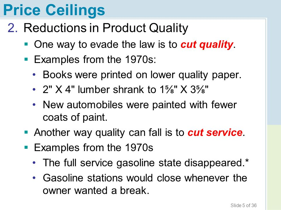 Price Ceilings Reductions in Product Quality