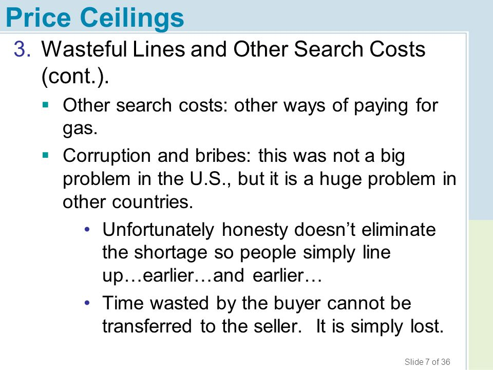 Price Ceilings Wasteful Lines and Other Search Costs (cont.).