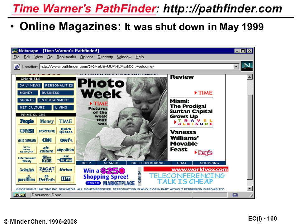 Time Warner s PathFinder: http:://pathfinder.com