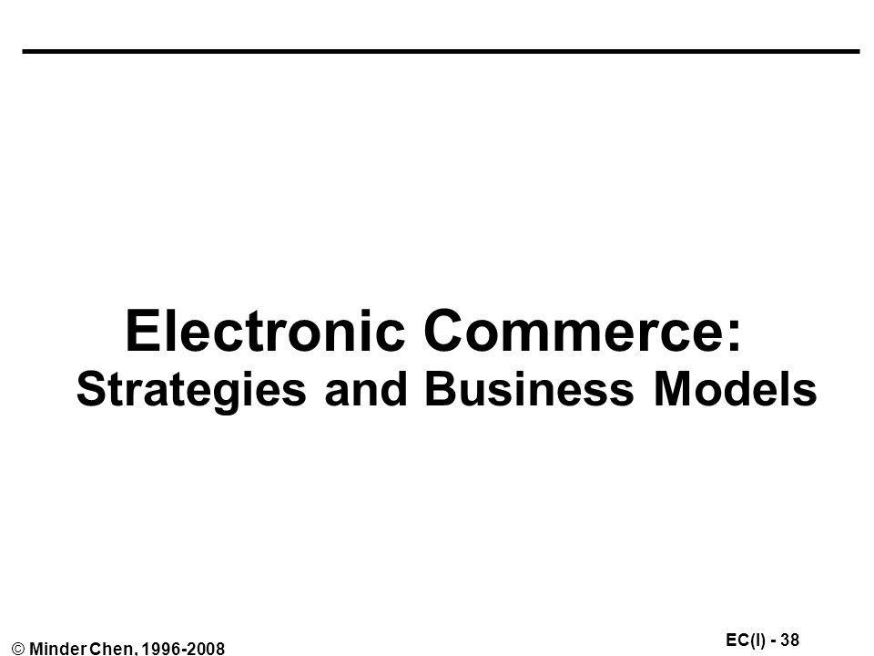 Electronic Commerce: Strategies and Business Models