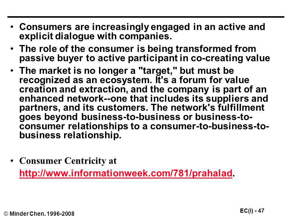 Consumers are increasingly engaged in an active and explicit dialogue with companies.