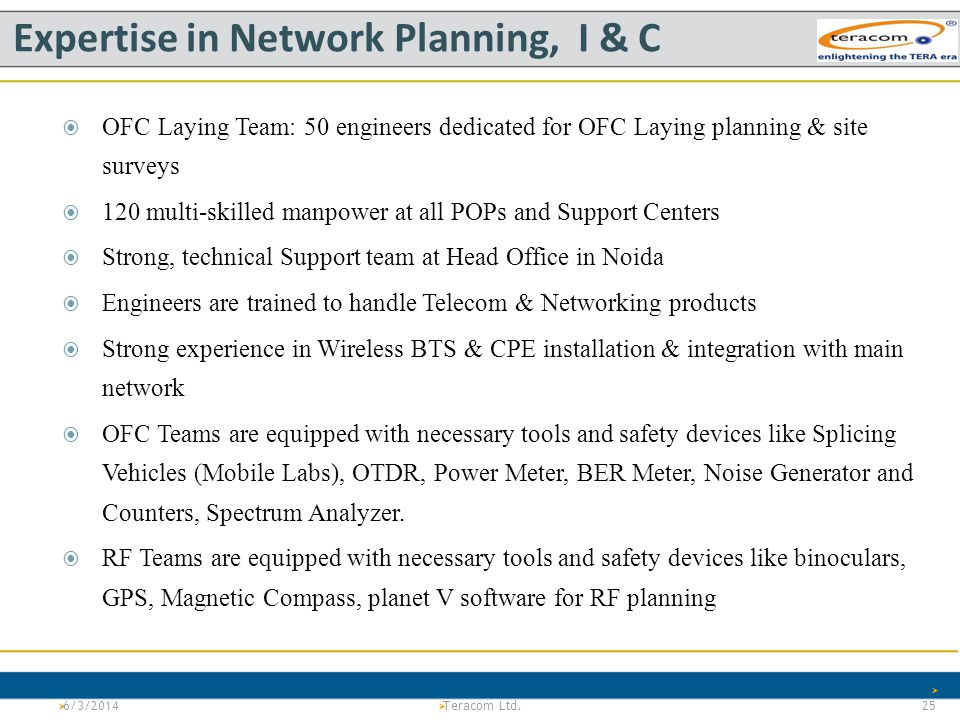 Expertise in Network Planning, I & C
