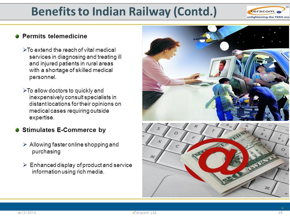 Benefits to Indian Railway (Contd.)
