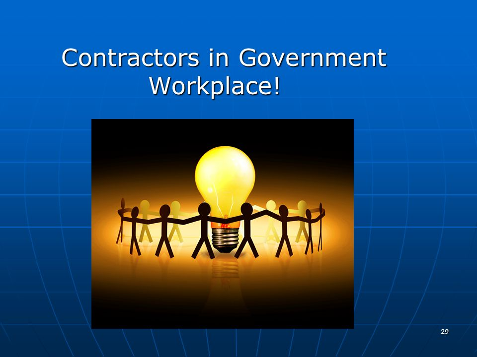 Contractors in Government Workplace!
