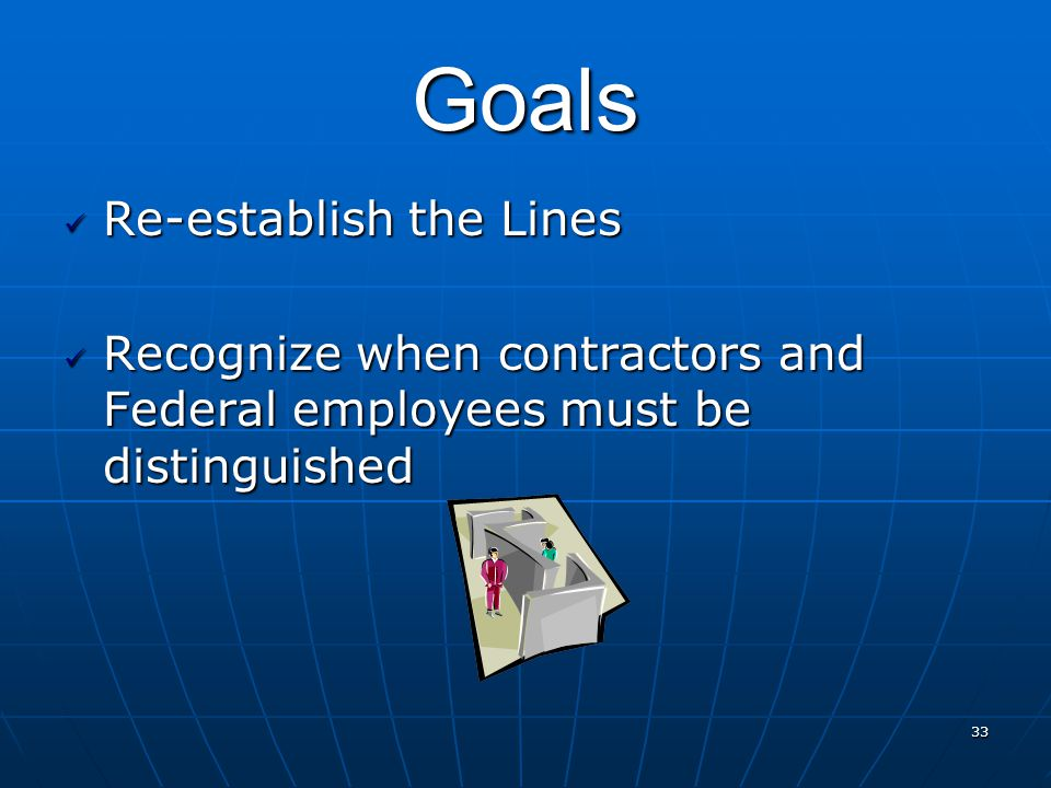Goals Re-establish the Lines