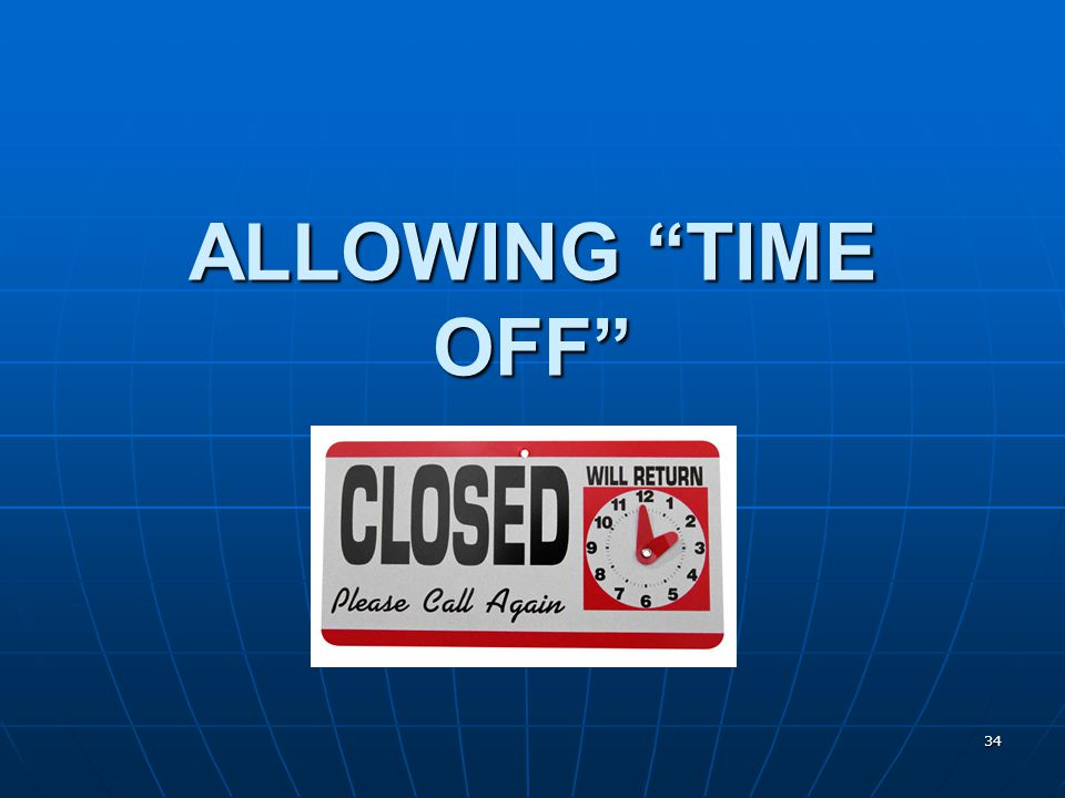ALLOWING TIME OFF