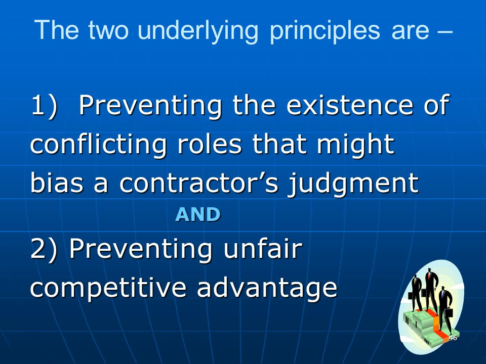 The two underlying principles are –
