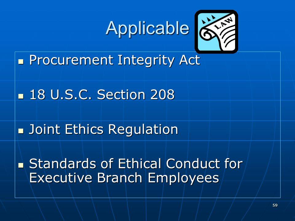 Applicable Procurement Integrity Act 18 U.S.C. Section 208