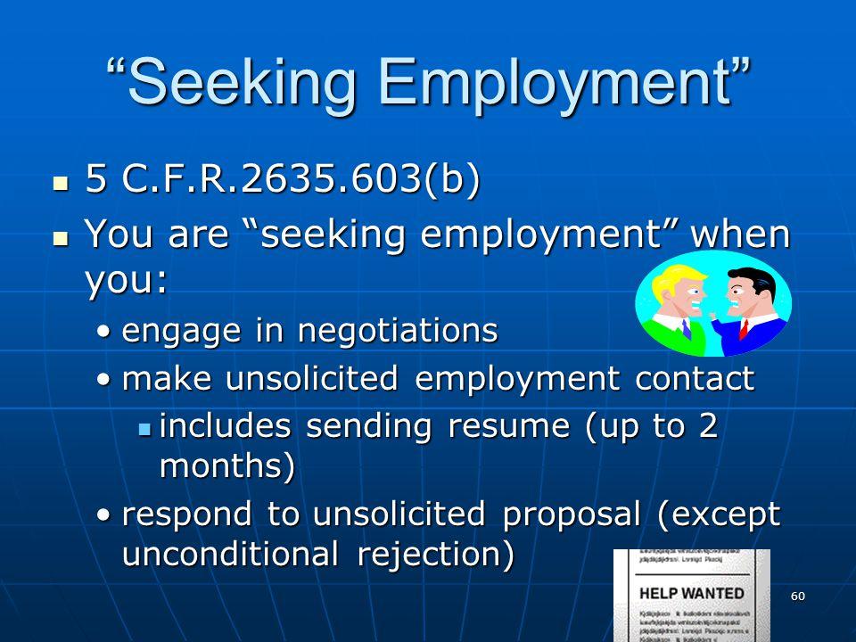 Seeking Employment 5 C.F.R.2635.603(b)