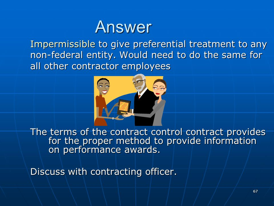 Answer Impermissible to give preferential treatment to any