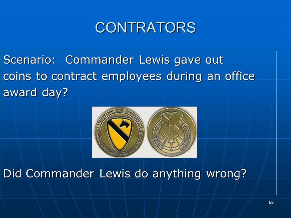 CONTRATORS Scenario: Commander Lewis gave out