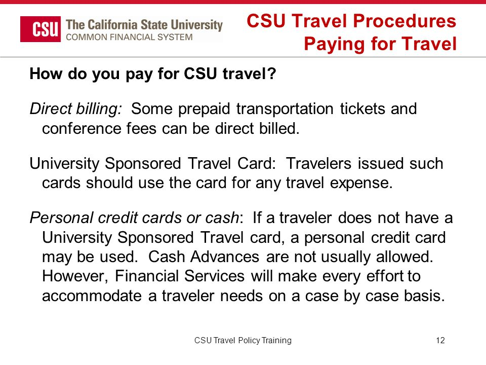 CSU Travel Procedures Paying for Travel