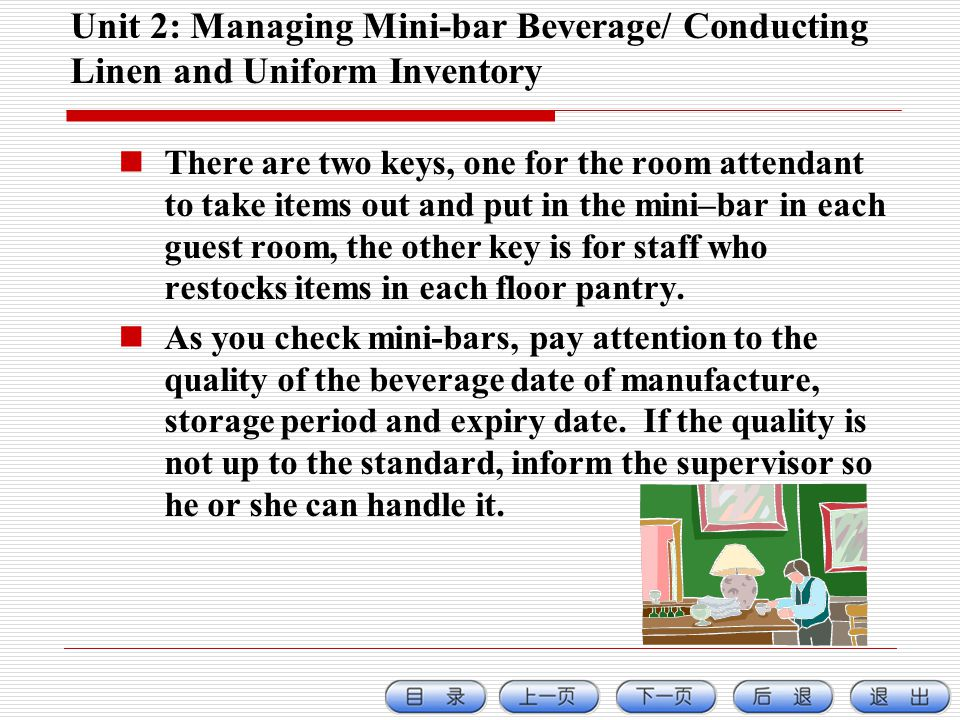 Unit 2: Managing Mini-bar Beverage/ Conducting Linen and Uniform Inventory