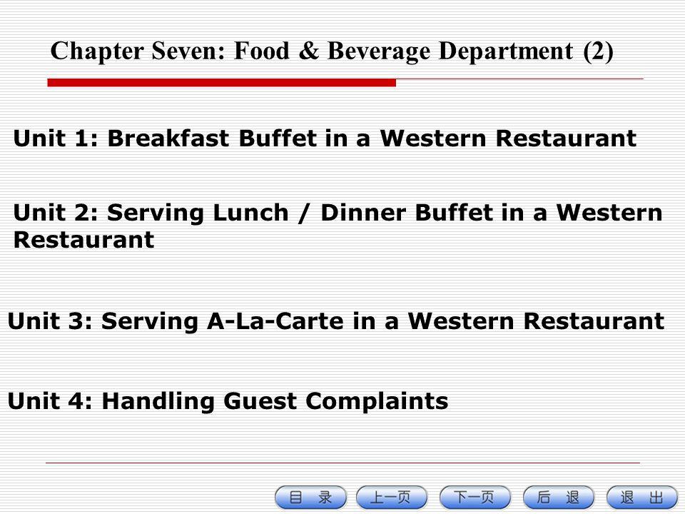 Chapter Seven: Food & Beverage Department (2)