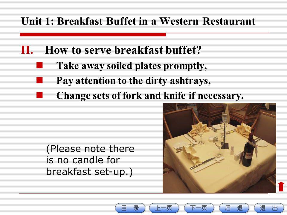 Unit 1: Breakfast Buffet in a Western Restaurant