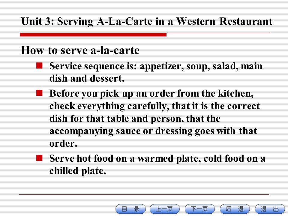 Unit 3: Serving A-La-Carte in a Western Restaurant