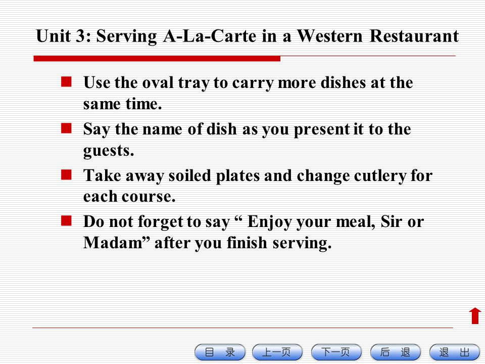 Unit 3: Serving A-La-Carte in a Western Restaurant