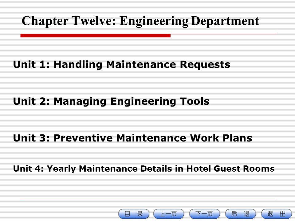 Chapter Twelve: Engineering Department