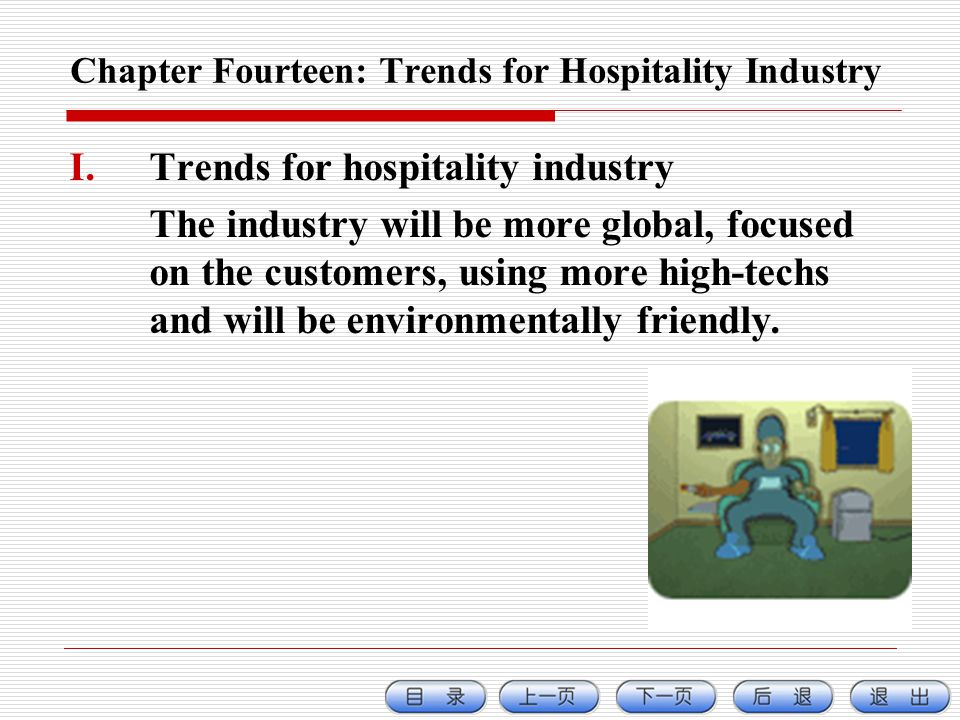 Chapter Fourteen: Trends for Hospitality Industry