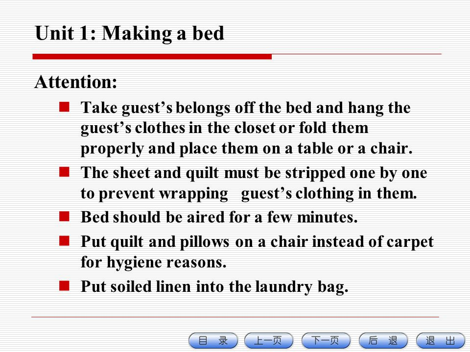 Unit 1: Making a bed Attention:
