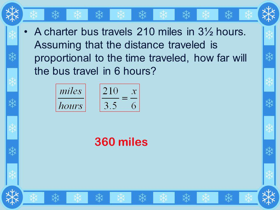 A charter bus travels 210 miles in 3½ hours