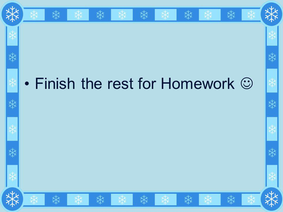 Finish the rest for Homework 