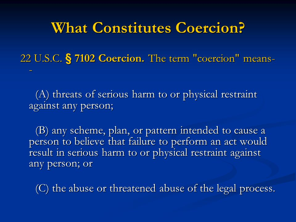 What Constitutes Coercion