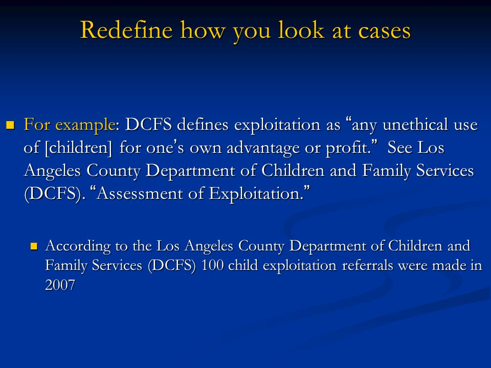 Redefine how you look at cases