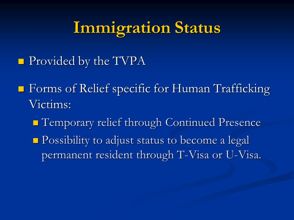 Immigration Status Provided by the TVPA
