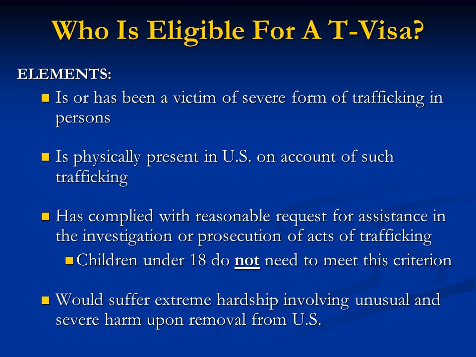 Who Is Eligible For A T-Visa