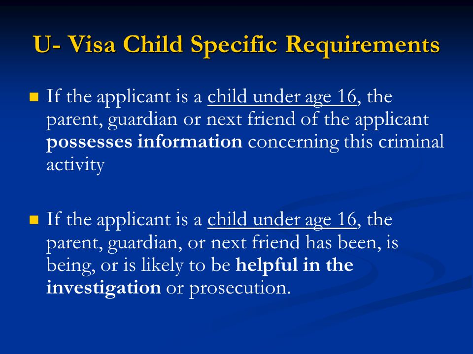 U- Visa Child Specific Requirements