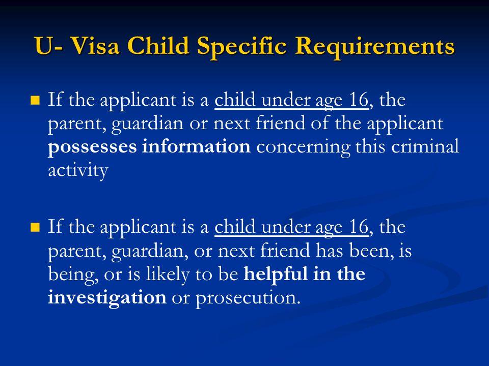 U- Visa Child Specific Requirements