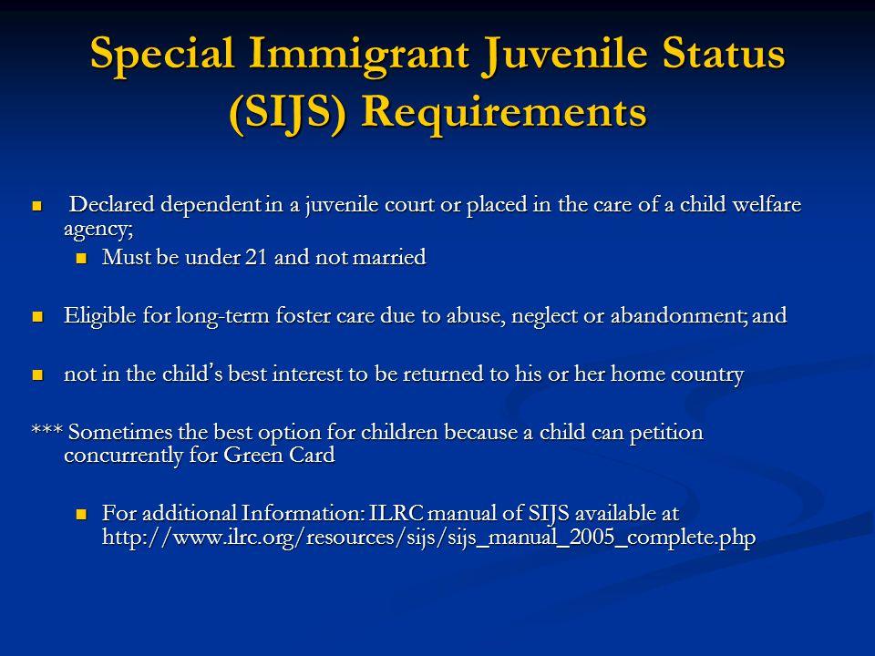 Special Immigrant Juvenile Status (SIJS) Requirements