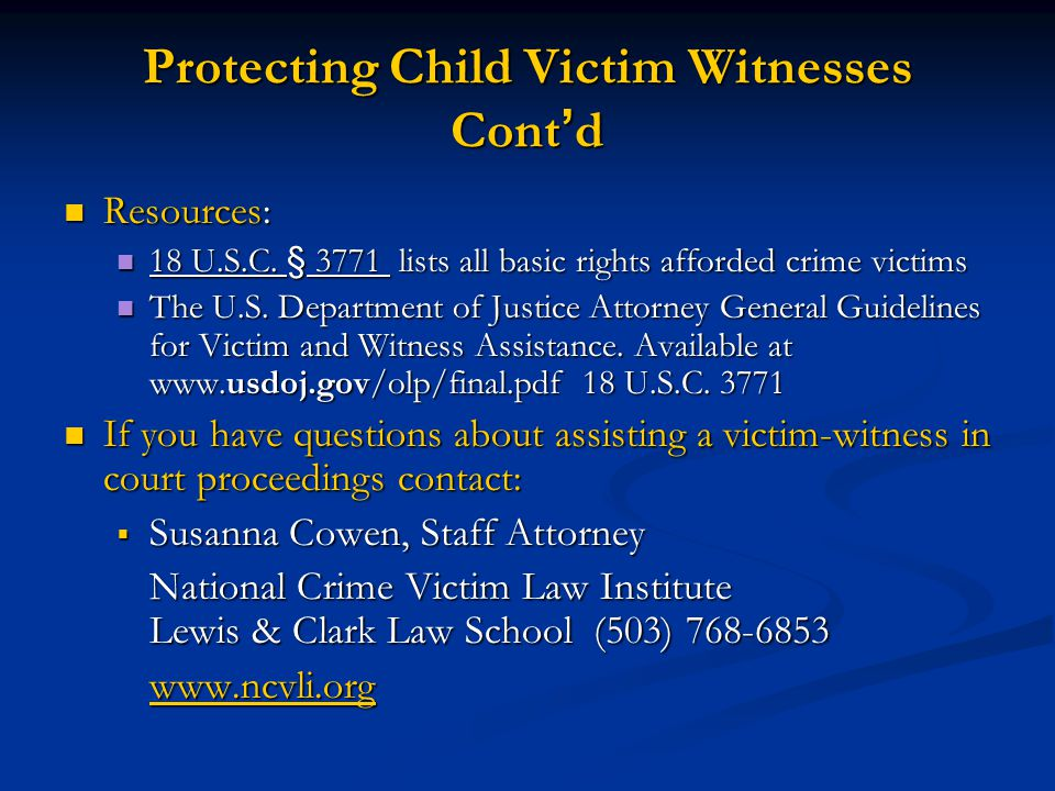 Protecting Child Victim Witnesses Cont'd