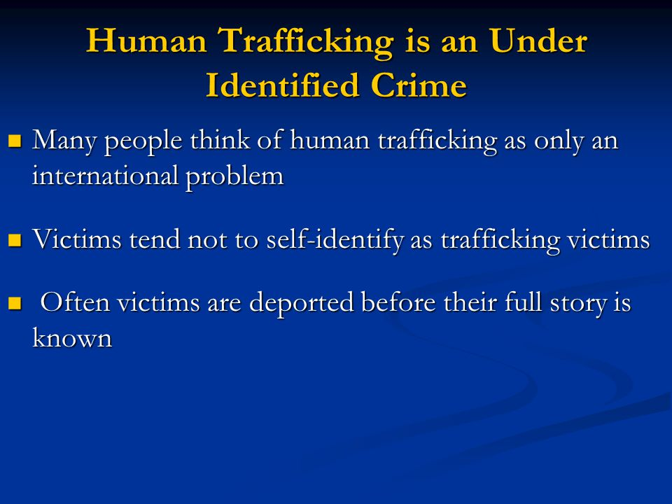 Human Trafficking is an Under Identified Crime