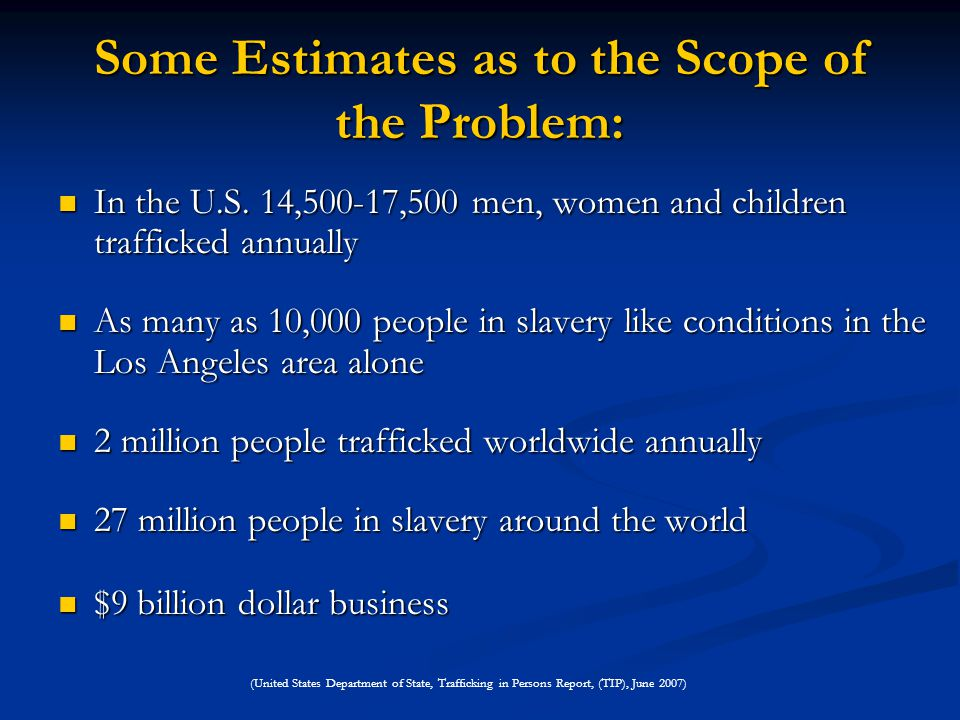 Some Estimates as to the Scope of the Problem: