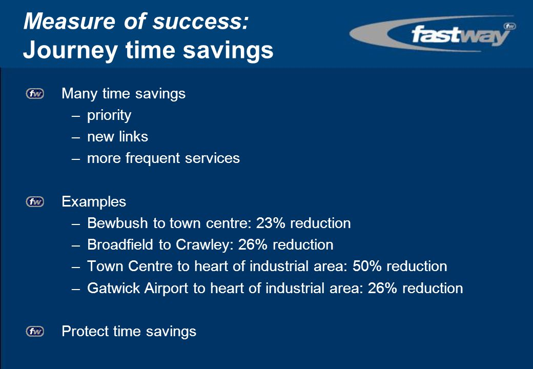 Measure of success: Journey time savings