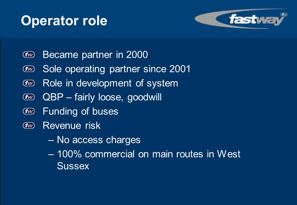 Operator role Became partner in 2000 Sole operating partner since 2001