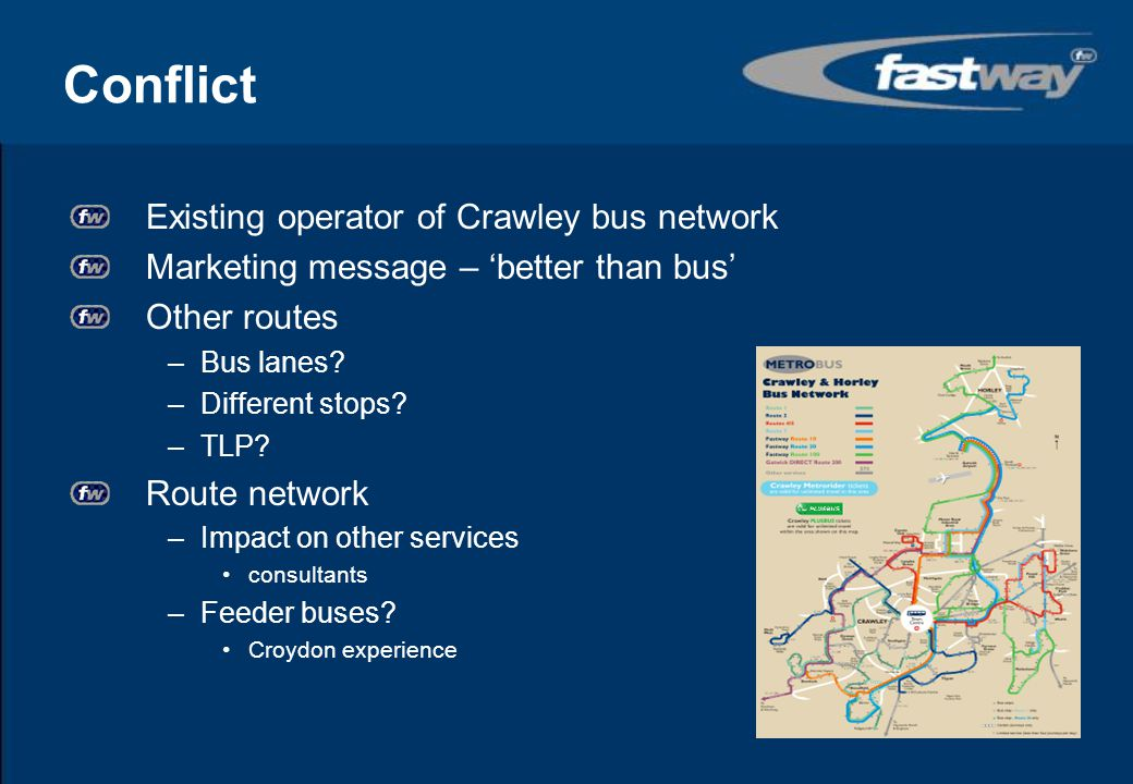 Conflict Existing operator of Crawley bus network