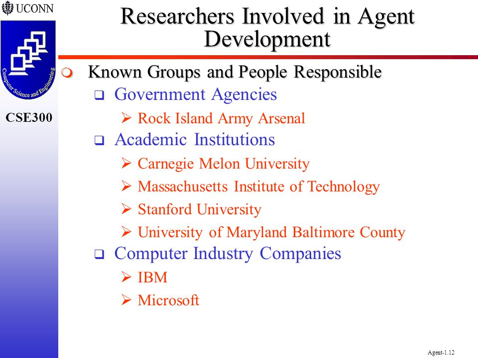 Researchers Involved in Agent Development