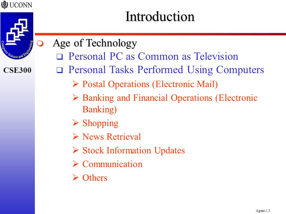 Introduction Age of Technology Personal PC as Common as Television